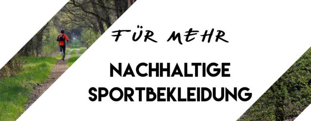 Für mehr nachhaltige Sportbekleidung