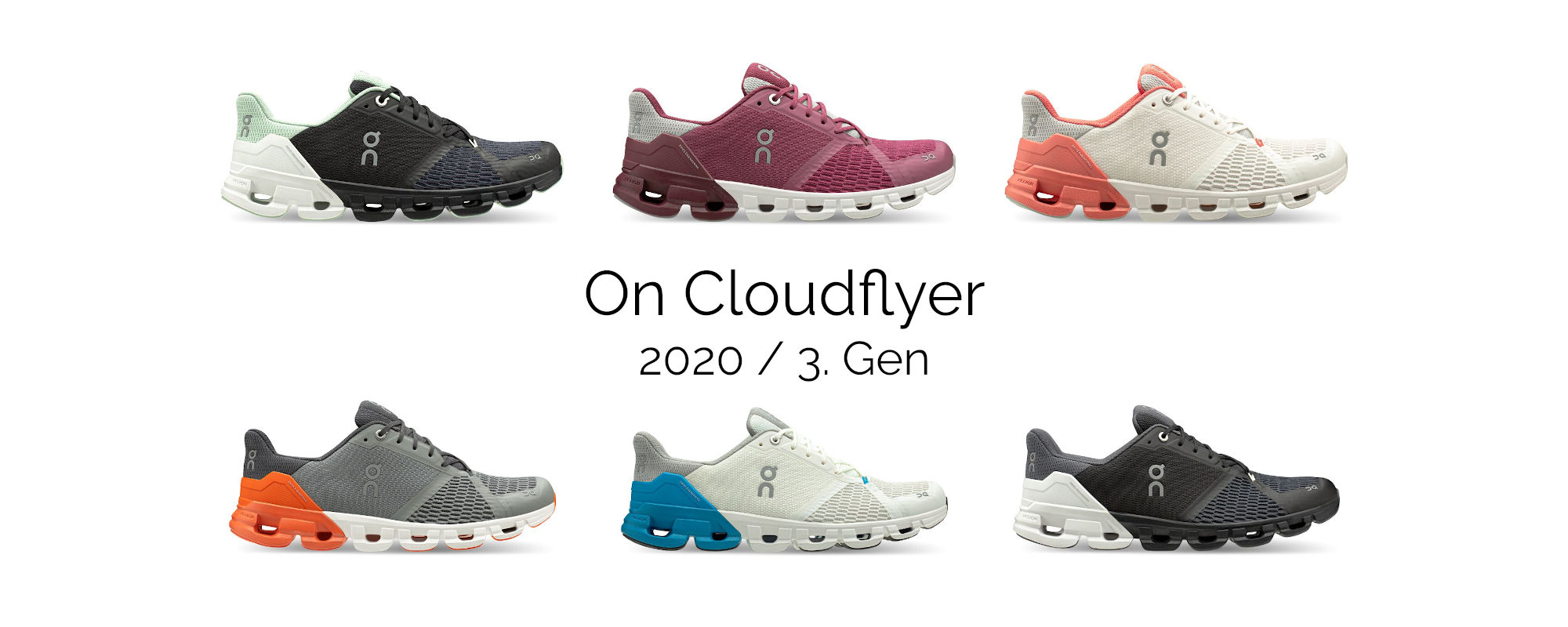 On Cloudflyer 3. Generation in verschiedenen Farben